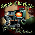 Good Charlotte : The Young And The Hopeless