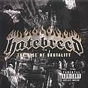 Hatebreed : The Rise Of Brutality