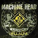 Machine Head : Hellalive