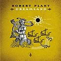 Robert Plant : Dreamland