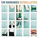 The Wannadies : Before & After